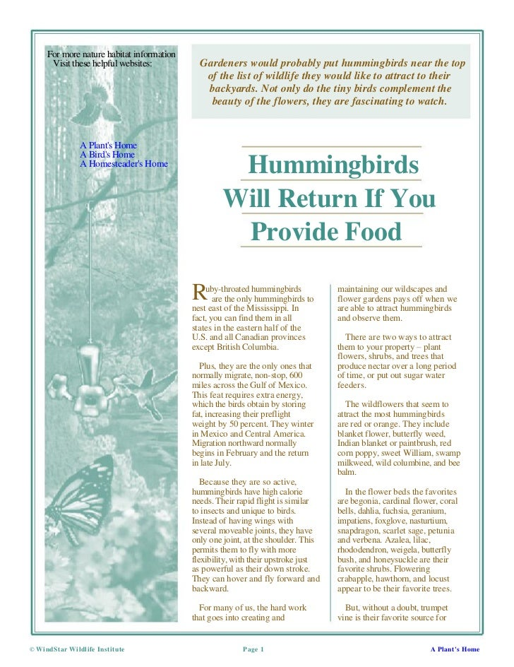 For more nature habitat information      Visit these helpful websites:          Gardeners would probably put hummingbirds ...