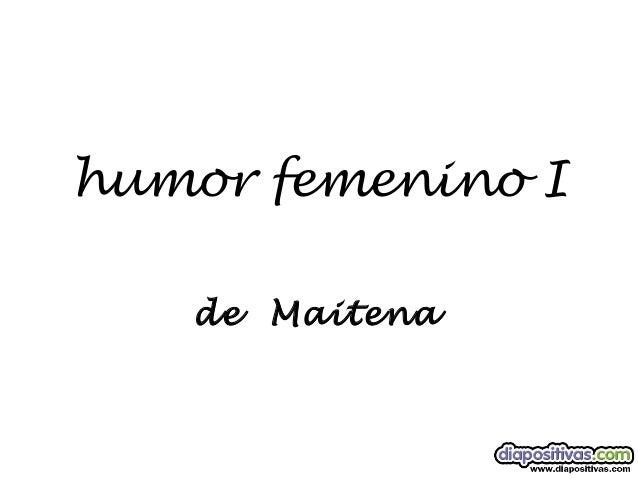 humor femenino Ide Maitena