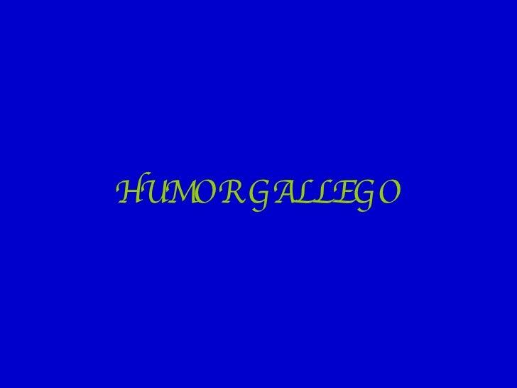 HUMOR GALLEGO