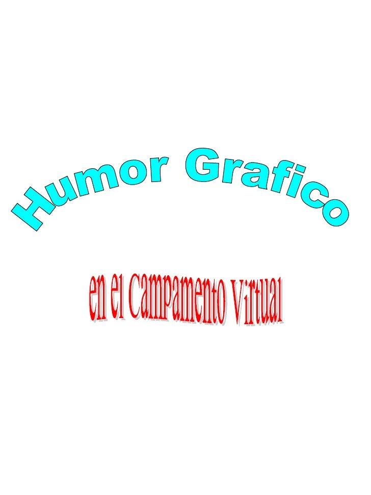 Humor Grafico en el Campamento Virtual