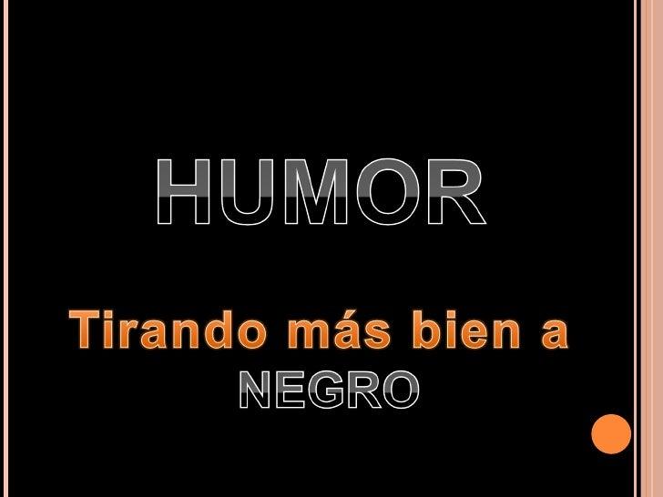 Humor casi negro
