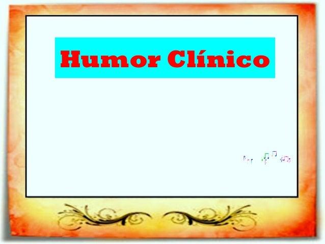 Humor Clínico