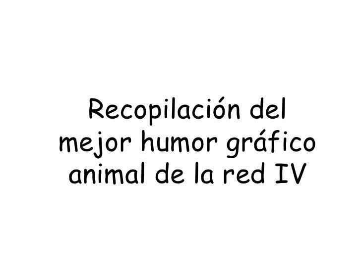 Recopilación del mejor humor gráfico animal de la red IV