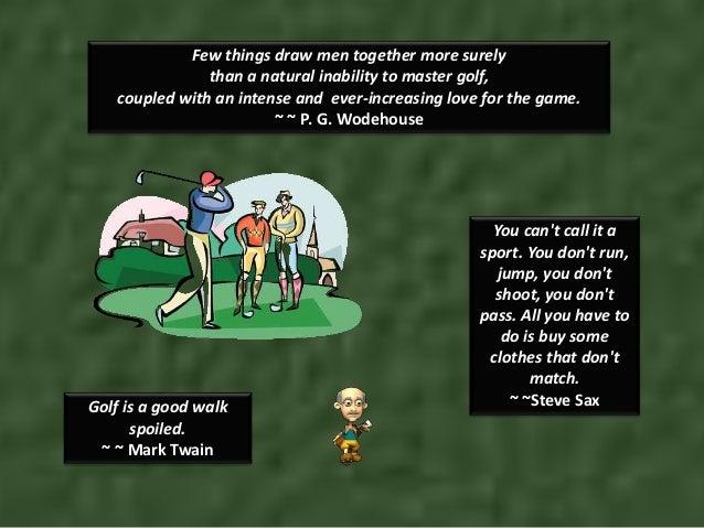 Golf Love Quotes Unique Humorous Golf Quotes