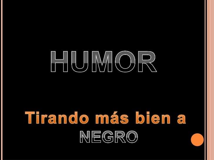 Humor sindical, obscuro, casi negro