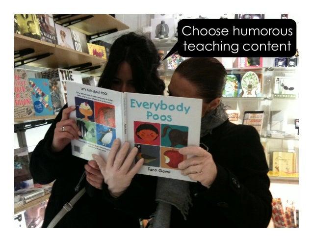 Choose humorous teaching content