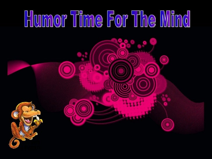 Humor Time For The Mind