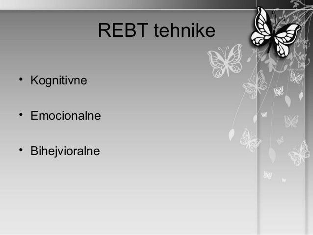 REBT tehnike• Kognitivne• Emocionalne• Bihejvioralne