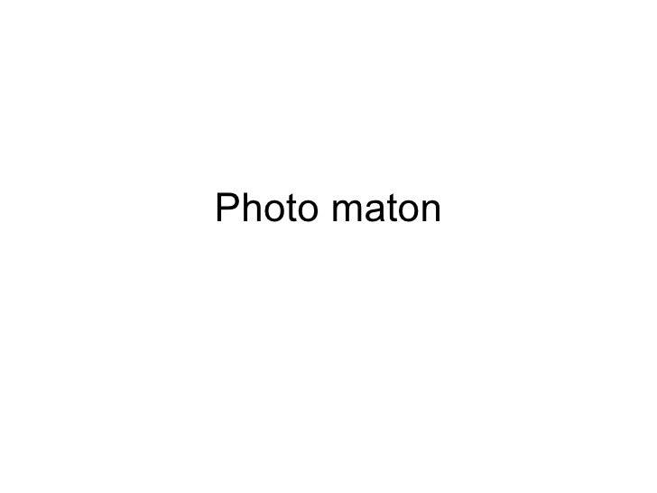 Photo maton