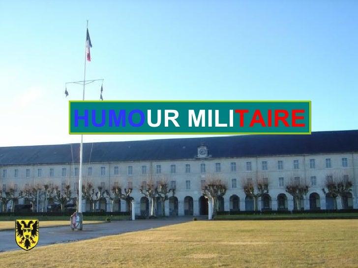 HUMO UR   MILI TAIRE