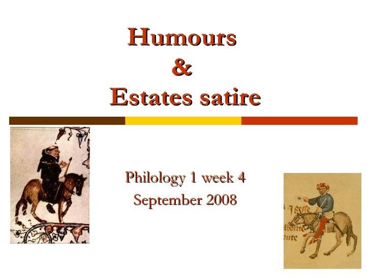 Humours  &  Estates satire Philology 1 week 4 September 2008