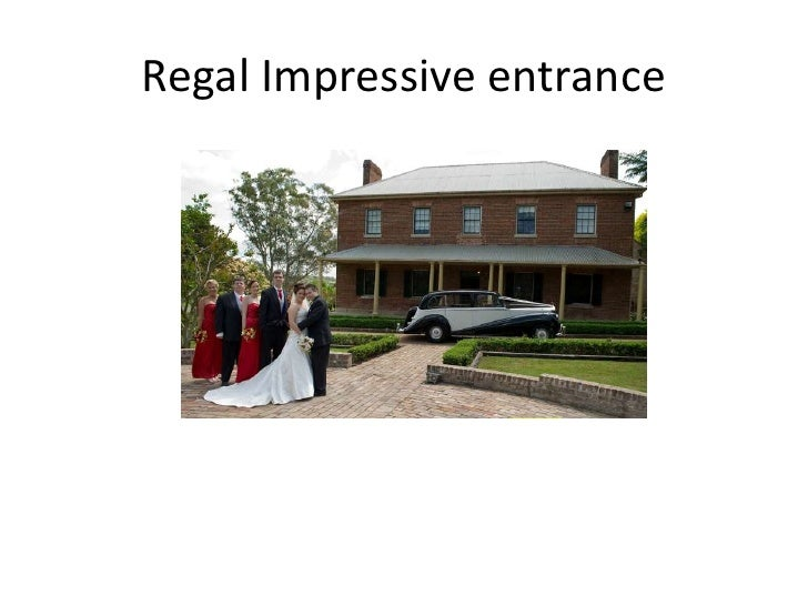 Regal Impressive entrance<br />