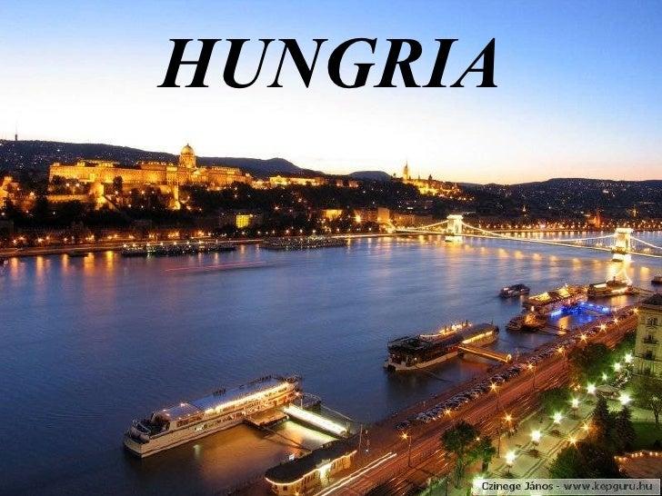 <ul><li>HUNGRIA </li></ul>