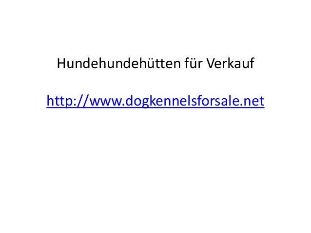 Hundehundehütten für Verkauf http://www.dogkennelsforsale.net