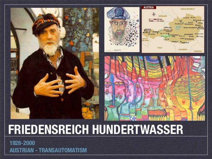 FRIEDENSREICH HUNDERTWASSER1928-2000AUSTRIAN - TRANSAUTOMATISM