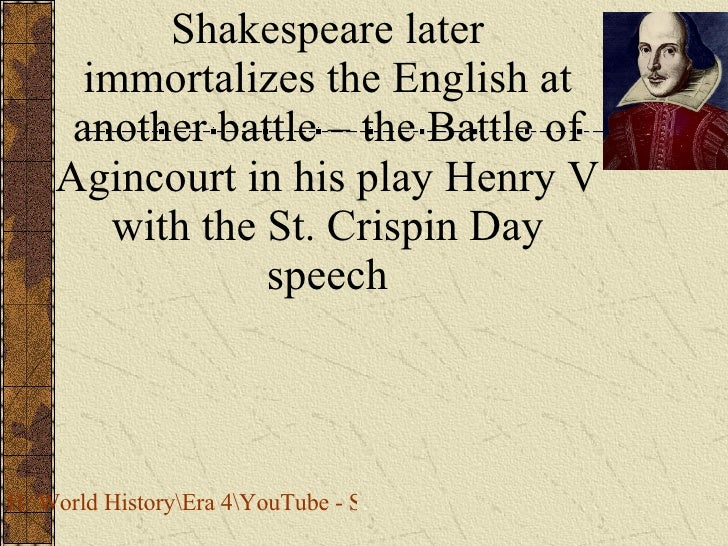 analysis henry v speech battle of Henry v speech analysis henry v persuasion speech analysis henry's invigoration of his solders paid off when they won the battle and the french reported.