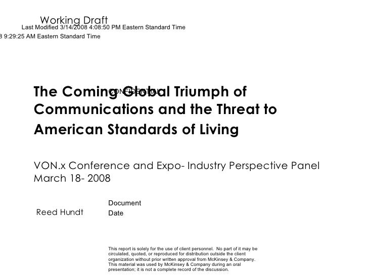The Coming Global Triumph of Communications and the Threat to American Standards of Living   VON.x Conference and Expo- In...