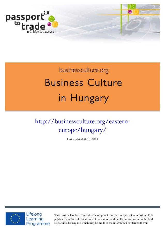 |  1        businessculture.org  Business Culture in Hungary     http://businessculture.org/e...