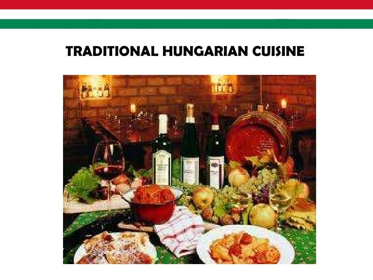 TRADITIONAL HUNGARIAN CUISINE
