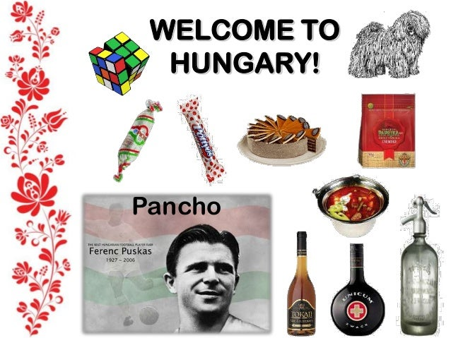 WELCOME TO HUNGARY!  Pancho