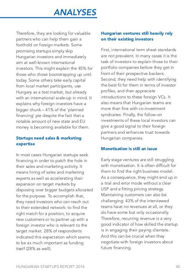 HUNGARIAN STARTUPS REPORT 2016 41 Interpreting the results Looking at the Hungarian results of the first V4 Startup ecosys...