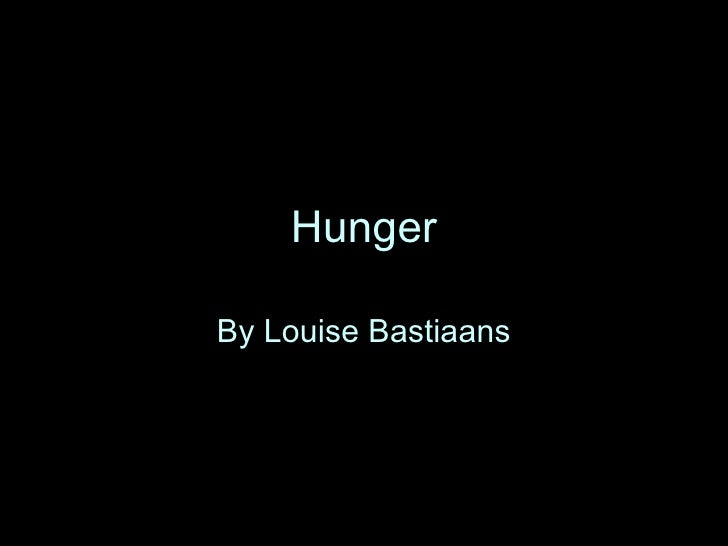 Hunger By Louise Bastiaans