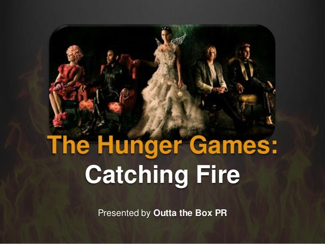 Presented by Outta the Box PRThe Hunger Games:Catching Fire