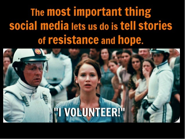 What can the Hunger Games teach us about using social media for change?  Slide 2