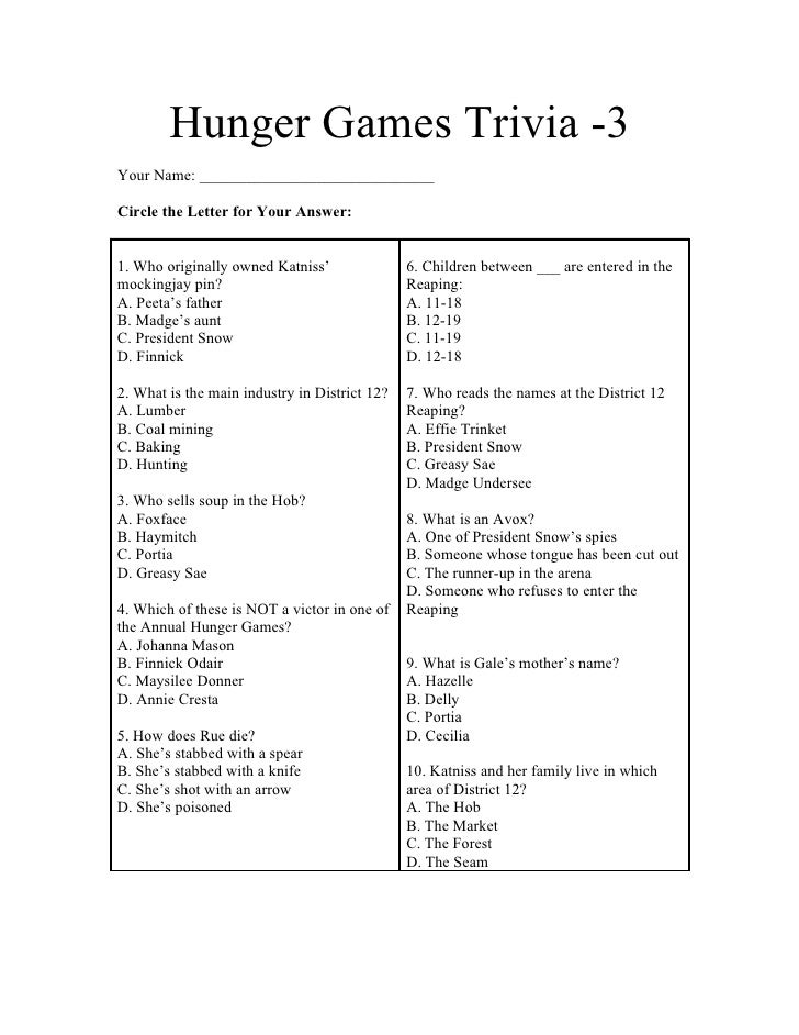 Hunger Games Trivia -3Your Name: ______________________________Circle the Letter for Your Answer:1. Who originally owned K...