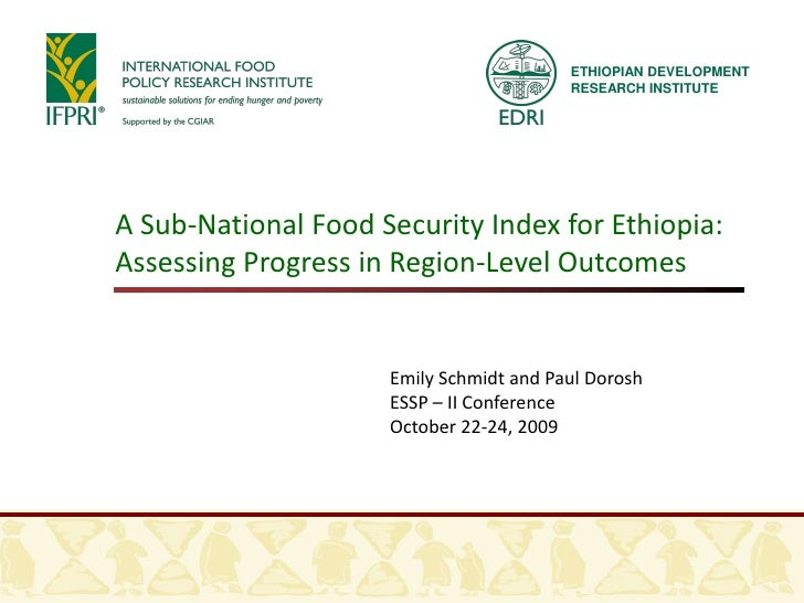 ETHIOPIAN DEVELOPMENT                                          RESEARCH INSTITUTE     A Sub-National Food Security Index f...