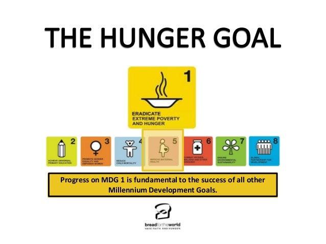 MDG 2: When food isgirlsto a singleofwomen dyingchildren to global   Progress on MDG 1of end globaltheallinimportantin of ...