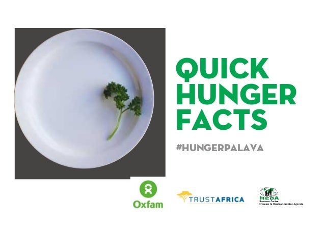 QUICK HUNGER FACTS #Hungerpalava