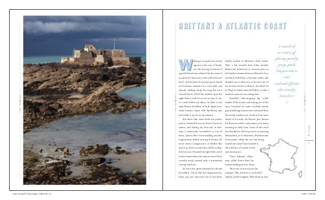 Brittany3Waking to sea-gull cries scoredagainst a low roar of break-ers, the bracing brininess ofa gentle breeze was softe...