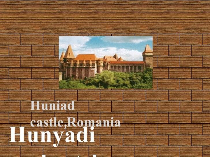 Hunyadi  v á rkast é ly Huniad castle,Romania