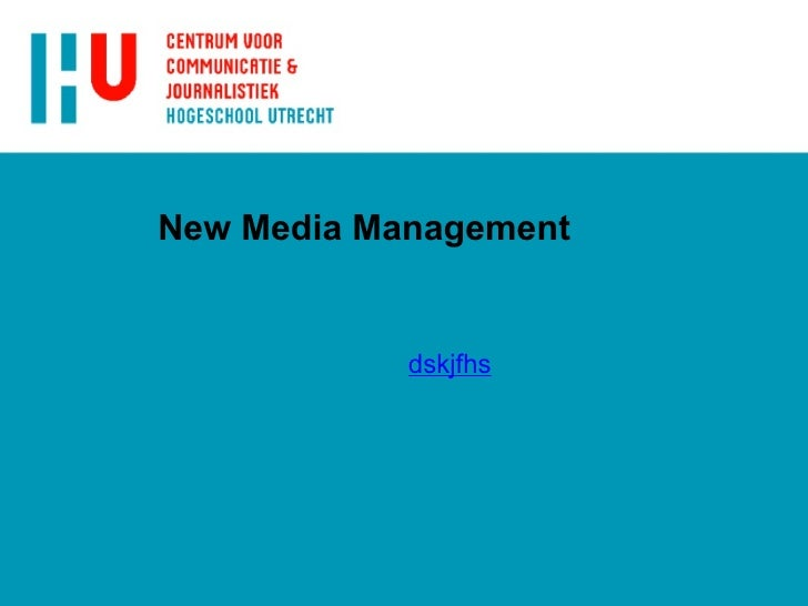 New Media Management dskjfhs