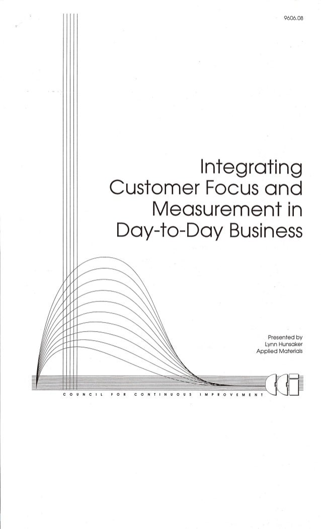 Customer Focus & Measurement in Day-to-Day Business