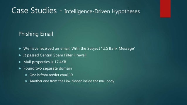 """Case Studies - Intelligence-Driven Hypotheses Phishing Email  We have received an email, With the Subject """"U.S Bank Messa..."""