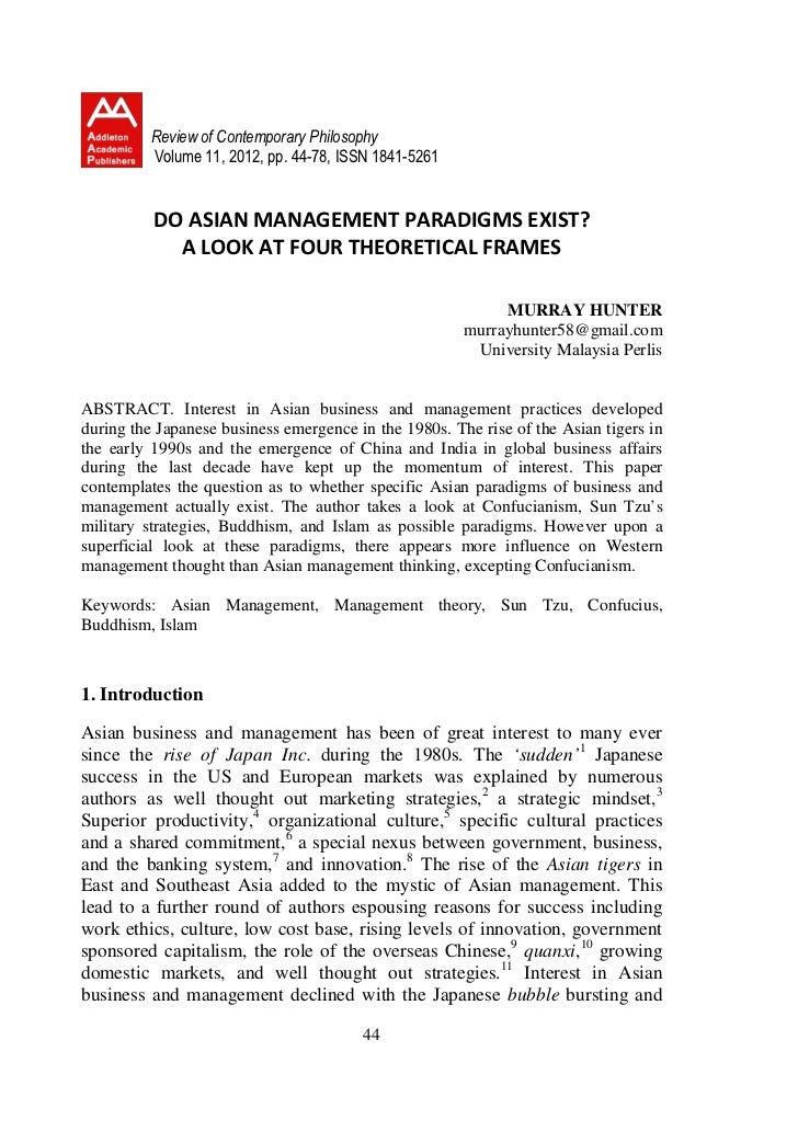 Review of Contemporary Philosophy          Volume 11, 2012, pp. 44-78, ISSN 1841-5261          DO ASIAN MANAGEMENT PARADIG...