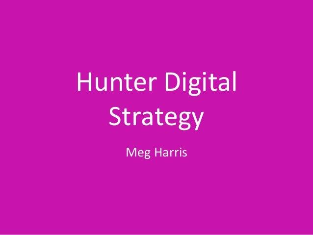 Hunter Digital Strategy Meg Harris