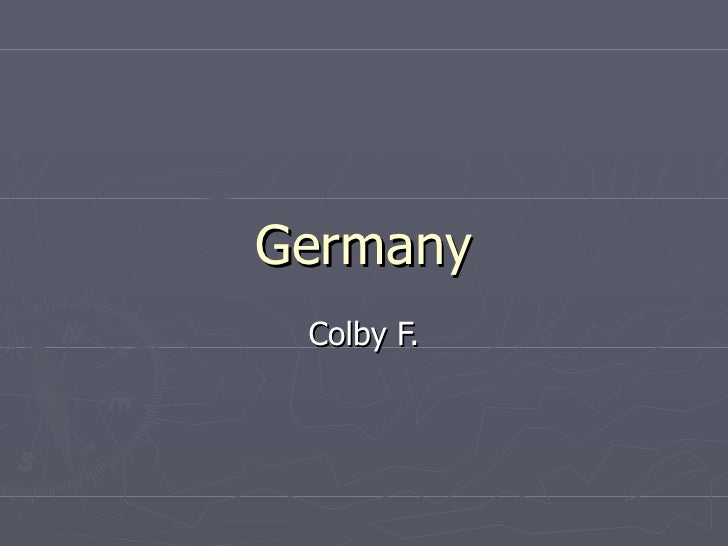 Germany Colby F.