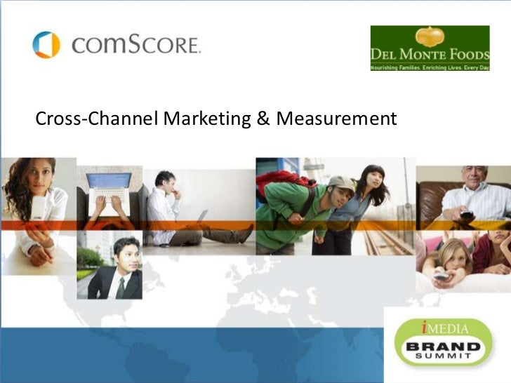Cross-Channel Marketing & Measurement<br />