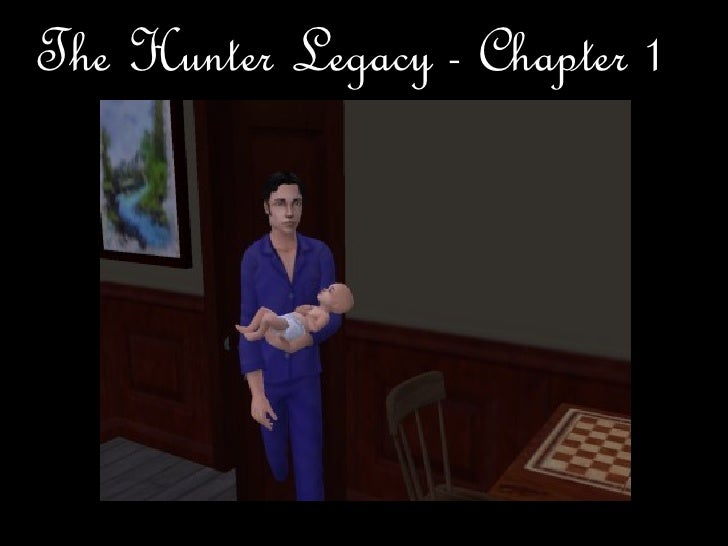 The Hunter Legacy - Chapter 1
