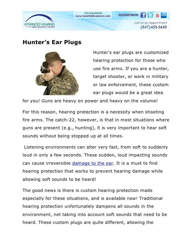 Hunter's Ear Plugs                                 Hunter's ear plugs are customized                                 heari...