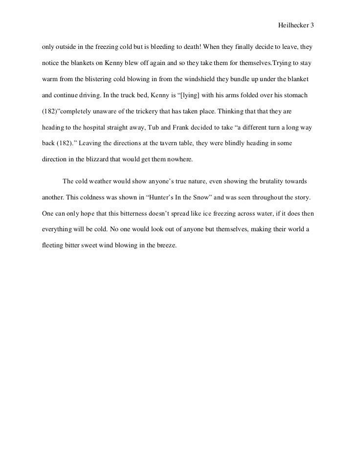 hunters in the snow essay English essays: hunters in the snow hunters in the snow this essay hunters in the snow and other 63,000+ term papers, college essay examples and free essays are available now on.
