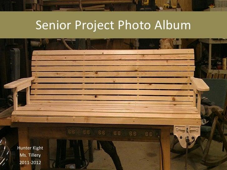 Senior Project Photo AlbumHunter Kight Ms. Tillery 2011-2012