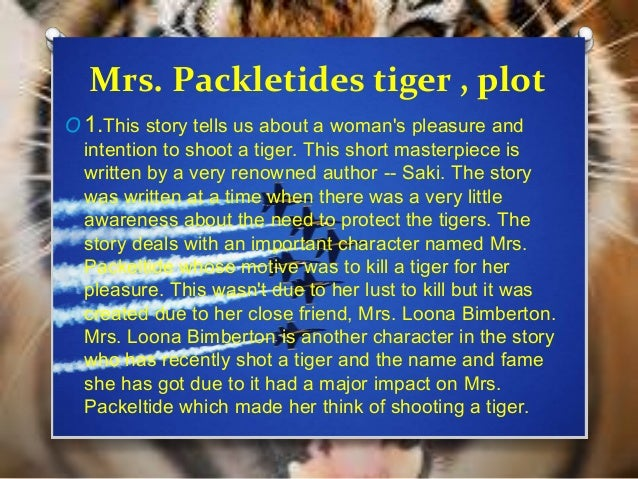 mrs packletides tiger Mrs packletide's tiger ,textbook answers and solutions, cbse –class-x-english literature reader.