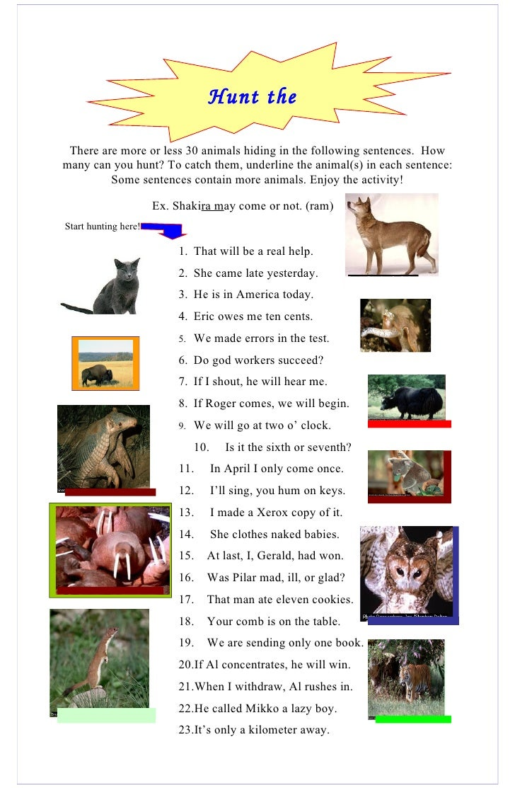 Hunt the                                  animals!  There are more or less 30 animals hiding in the following sentences. H...