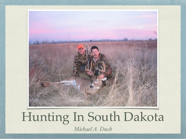 Hunting In South Dakota MichaelA. Duch