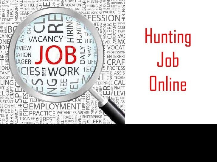 Hunting Job Online<br />