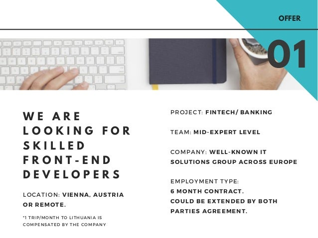 W E A R E L O O K I N G F O R S K I L L E D F R O N T - E N D D E V E L O P E R S PROJECT: FINTECH/ BANKING TEAM: MID-EXPE...